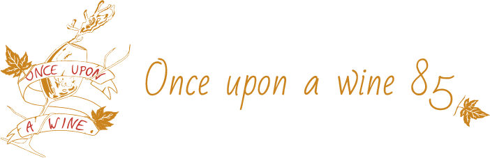Once upon a wine 85